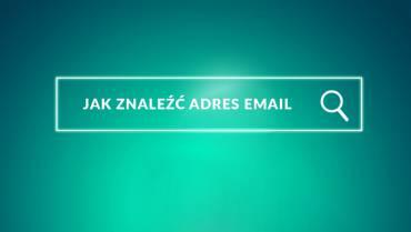 Jak znaleźć adres e-mail danej osoby – 5 sposobów