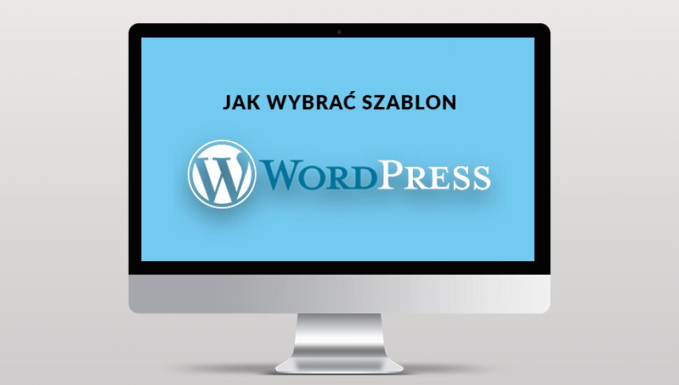 Motyw WordPress – jak wybrać i nie popełnić błędu