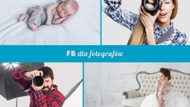Jak reklamować usługi fotograficzne na Facebooku