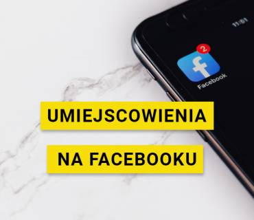 Jak wybrać umiejscowienia reklam na Facebooku
