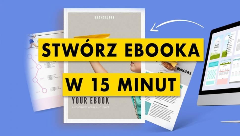 Jak zrobić i wydać ebooka samemu – poradnik krok po kroku
