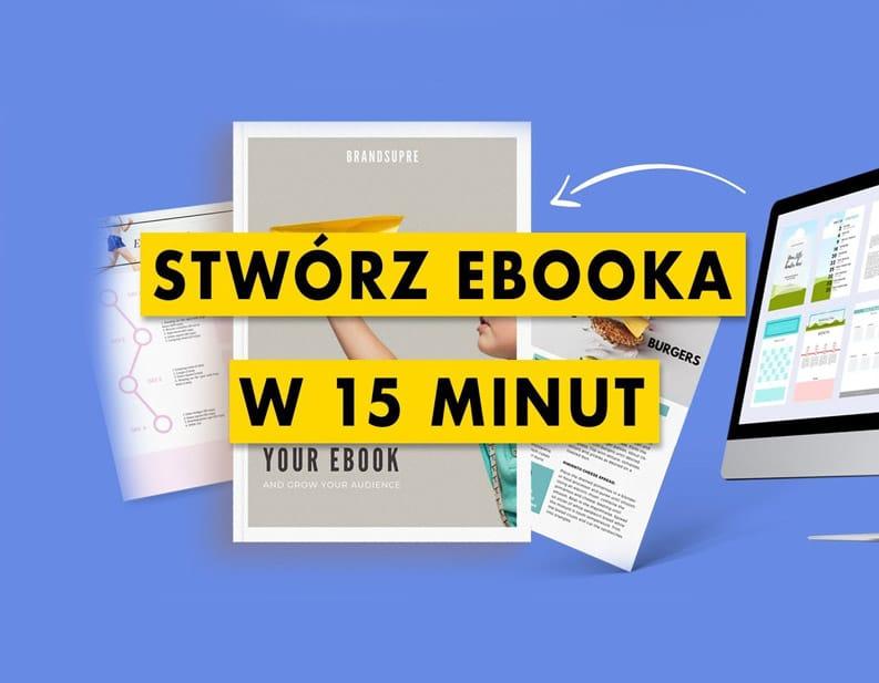 Jak zrobić i wydać ebooka – krok po kroku