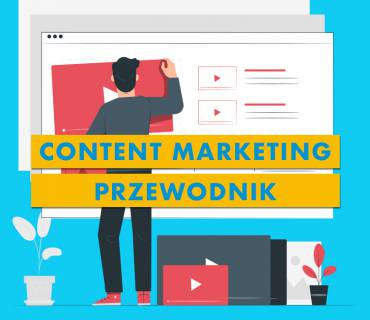 Content Marketing – Co to jest i jak na nim zarabiać