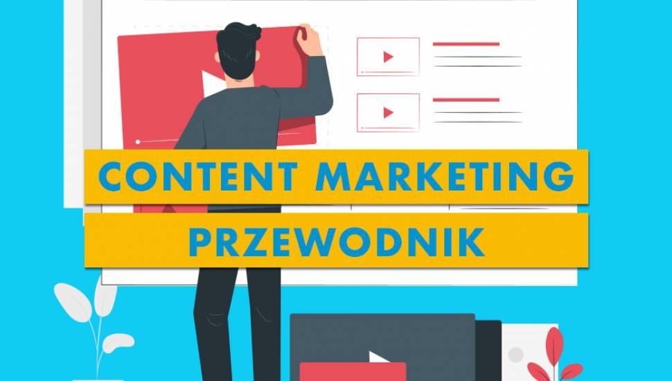 Content Marketing – Przewodnik krok po kroku 2020