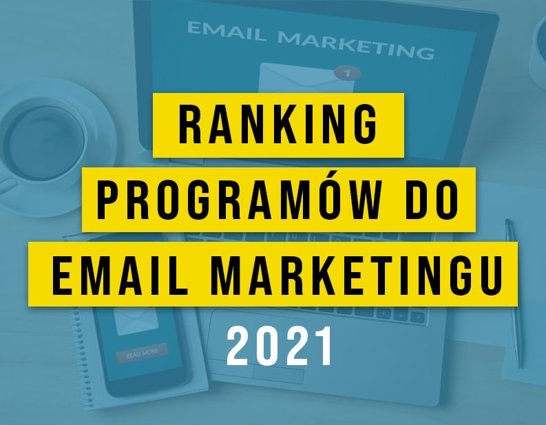 Najlepszy program do email marketingu – Ranking 2021
